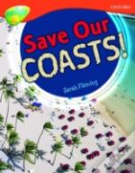 Oxford Reading Tree: Stage 13: Treetops Non-Fiction: Save Our Coasts!