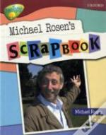 Oxford Reading Tree: Stage 15: Treetops Non-Fiction: Michael Rosen'S Scrapbook