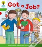 Oxford Reading Tree: Stage 2 More A Decode And Develop Got A Job?