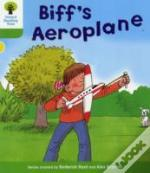 Oxford Reading Tree: Stage 2: More Stories B: Biff'S Aeroplane