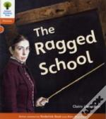 Oxford Reading Tree: Stage 6: Floppy'S Phonics Non-Fiction: The Ragged School