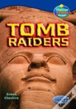 Oxford Reading Tree: Stages 13-14: Treetops True Stories: Tomb Raiders