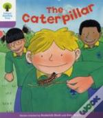 Oxford Reading Tree: Stagw 1+: Decode And Develop: The Caterpillar