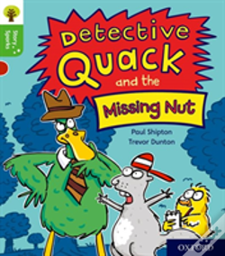 Wook.pt - Oxford Reading Tree Story Sparks: Oxford Level 2: Detective Quack And The Missing Nut