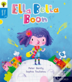 Oxford Reading Tree Story Sparks: Oxford Level 3: Ella Bella Boon