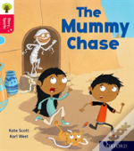 Oxford Reading Tree Story Sparks: Oxford Level 4: The Mummy Chase