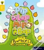 Oxford Reading Tree Story Sparks: Oxford Level 5: Pip, Lop, Mip, Bop And The Bumbles