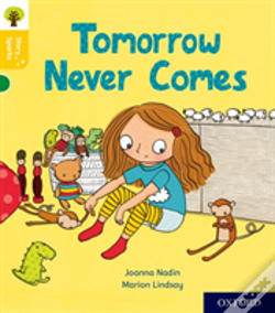 Wook.pt - Oxford Reading Tree Story Sparks: Oxford Level 5: Tomorrow Never Comes