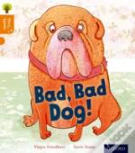 Oxford Reading Tree Story Sparks: Oxford Level 6: Bad, Bad Dog