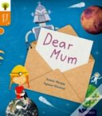 Oxford Reading Tree Story Sparks: Oxford Level 6: Dear Mum