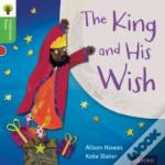 Oxford Reading Tree Traditional Tales: Stage 2: The King And His Wish