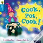 Oxford Reading Tree Traditional Tales: Stage 3: Cook, Pot, Cook!