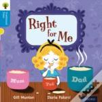 Oxford Reading Tree Traditional Tales: Stage 3: Right For Me