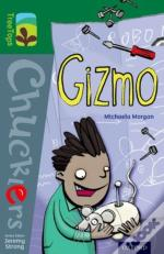 Oxford Reading Tree Treetops Chucklers: Level 12: Gizmo