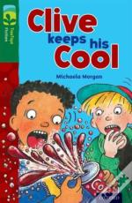 Oxford Reading Tree Treetops Fiction: Level 12: Clive Keeps His Cool