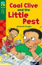 Oxford Reading Tree Treetops Fiction: Level 12 More Pack A: Cool Clive And The Little Pest
