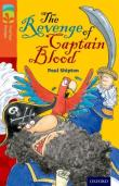 Oxford Reading Tree Treetops Fiction: Level 13 More Pack A: The Revenge Of Captain Blood