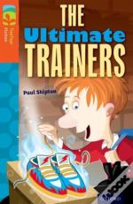 Oxford Reading Tree Treetops Fiction: Level 13: The Ultimate Trainers