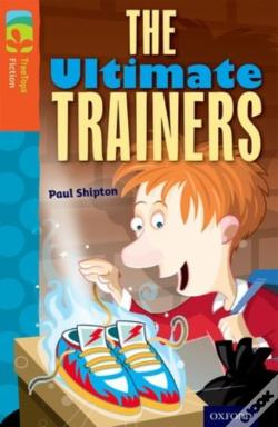Wook.pt - Oxford Reading Tree Treetops Fiction: Level 13: The Ultimate Trainers