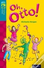 Oxford Reading Tree Treetops Fiction: Level 9 More Pack A: Oh, Otto!