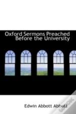 Oxford Sermons Preached Before The University