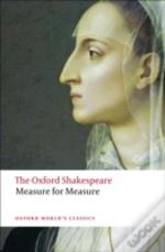 Oxford Shakespeare: Measure For Measure