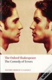 Oxford Shakespeare: The Comedy Of Errors