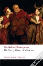 Oxford Shakespeare: The Merry Wives Of Windsor