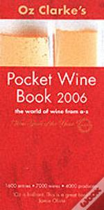 Oz Clarke'S Pocket Wine Books Wallet 2006