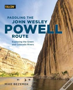 Wook.pt - Paddling The John Wesley Powell Route