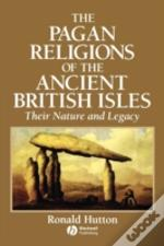 Pagan Religions Of The Ancient British Isles