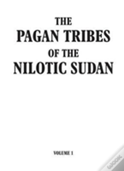 Wook.pt - Pagan Tribes Of The Nilotic Sudan Volume