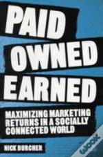 Paid, Owned, Earned