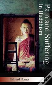 Pain And Suffering In Buddhism