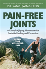 Pain Free Joints 46 Simple Qigong Move