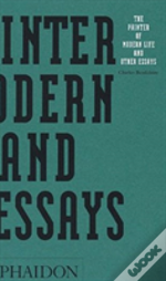 Painter Of Modern Life And Other Essays