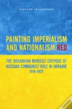 Wook.pt - Painting Imperialism And Nationalism Red
