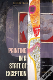 Painting In A State Of Exception