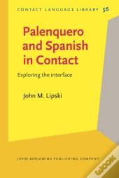 Palenquero And Spanish In Contact