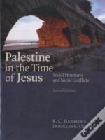 Palestine In The Time Of Jesus
