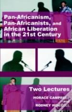 Pan-Africanism, Pan-Africanists, And African Liberation In The 21st Century