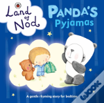 Panda'S Pyjamas: A Ladybird Land Of Nod Bedtime Book