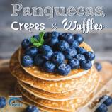 Panquecas, Crepes & Waffles