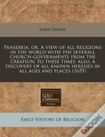 Pansebeia, Or, A View Of All Religions I