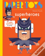 Paper Toys - Super Heroes