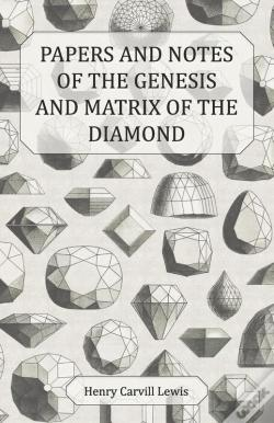 Wook.pt - Papers And Notes Of The Genesis And Matrix Of The Diamond