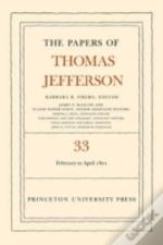 Papers Of Thomas Jefferson17 February To 30 April 1801