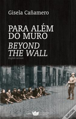 Wook.pt - Para Além do Muro / Beyond the Wall