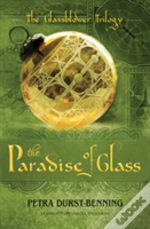 Paradise Of Glass The