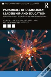 Paradoxes Of Democracy, Leadership And Education